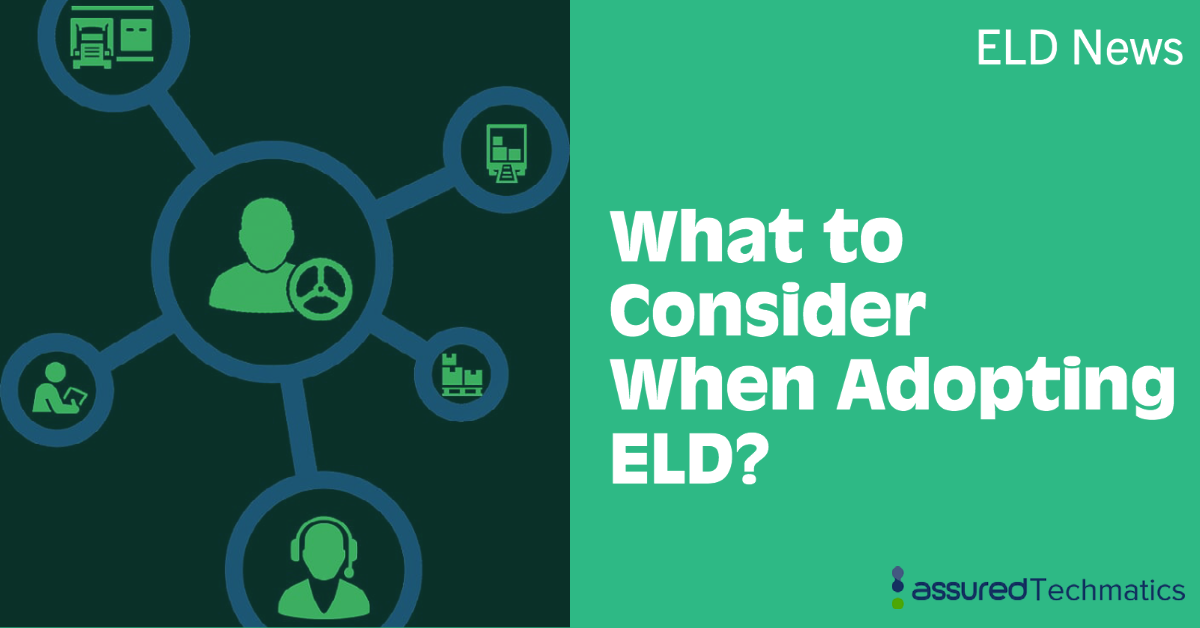 ELD News- What to Consider When Adopting ELD?