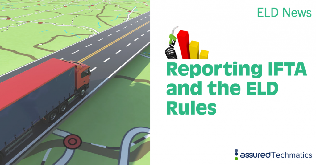 Reporting IFTA and the ELD Rules