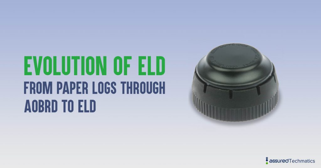 Evolution of ELD-From paper logs through AOBRD to ELD